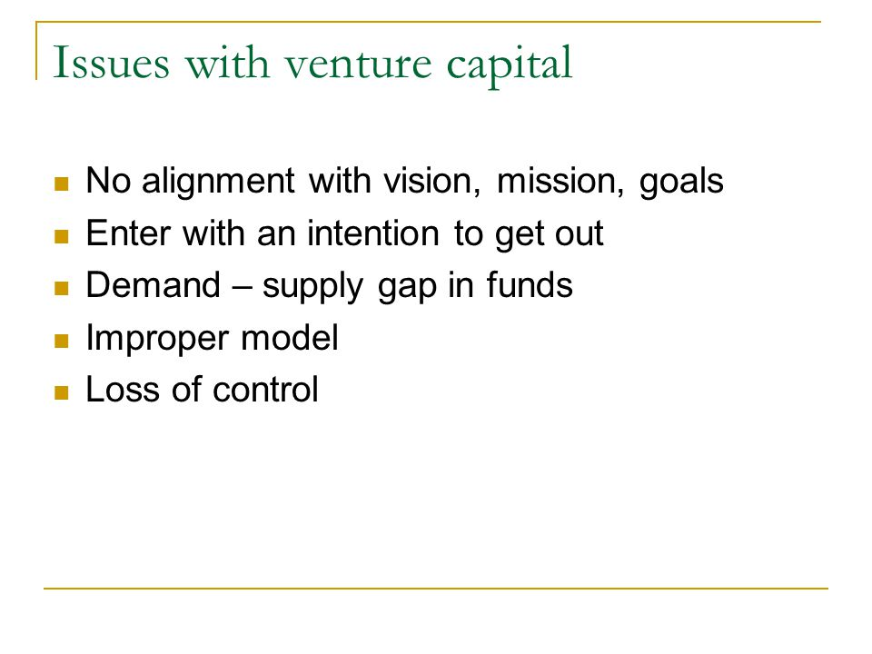 Issues with venture capital