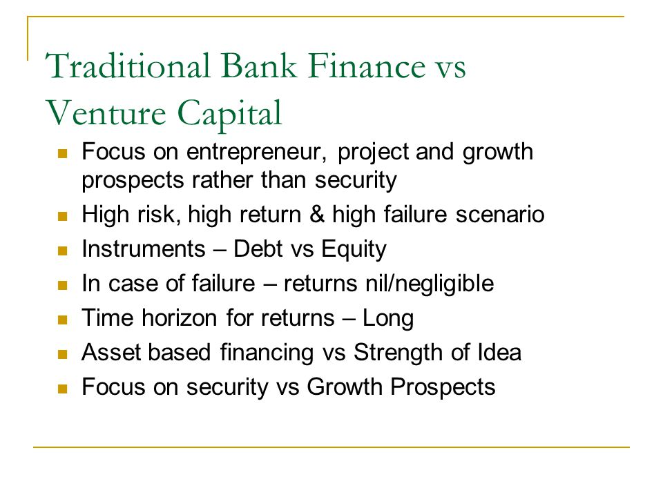 Traditional Bank Finance vs Venture Capital
