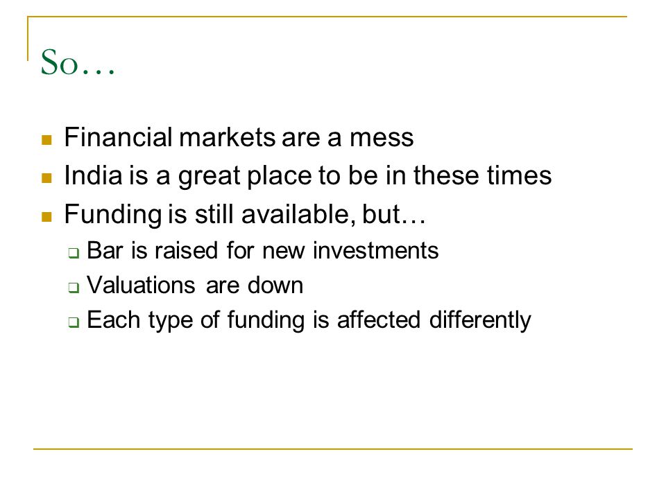 So… Financial markets are a mess