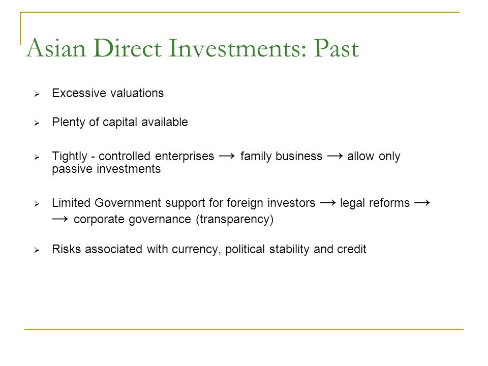 Asian Direct Investments: Past