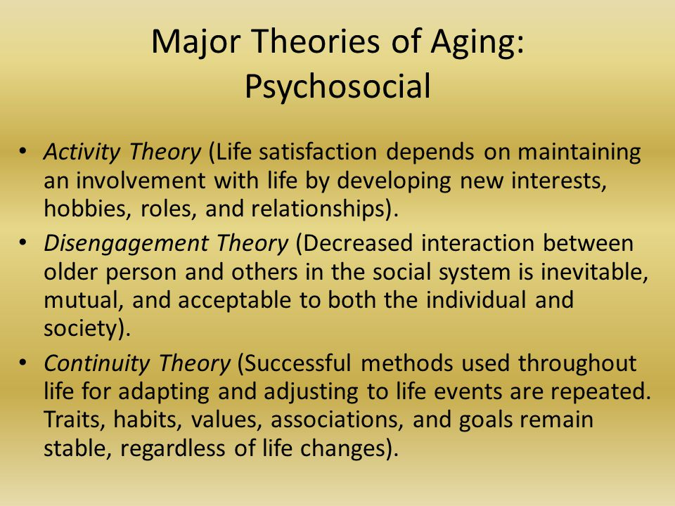 Major Theories of Aging: Psychosocial