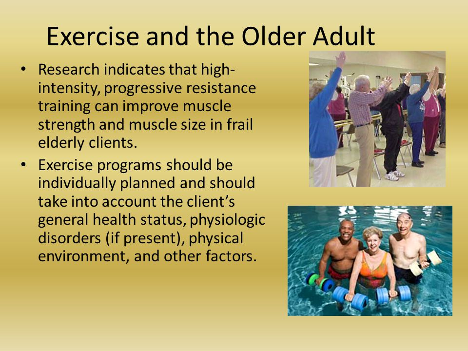 Exercise and the Older Adult