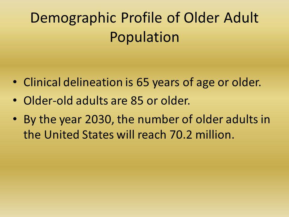Demographic Profile of Older Adult Population