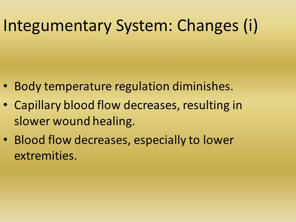 Integumentary System: Changes (i)