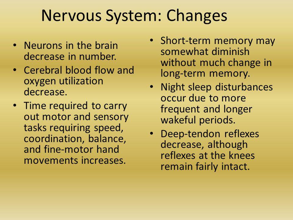 Nervous System: Changes