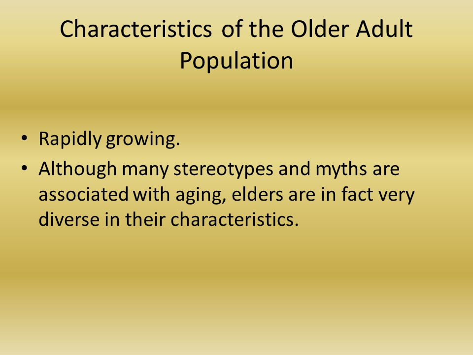 Characteristics of the Older Adult Population
