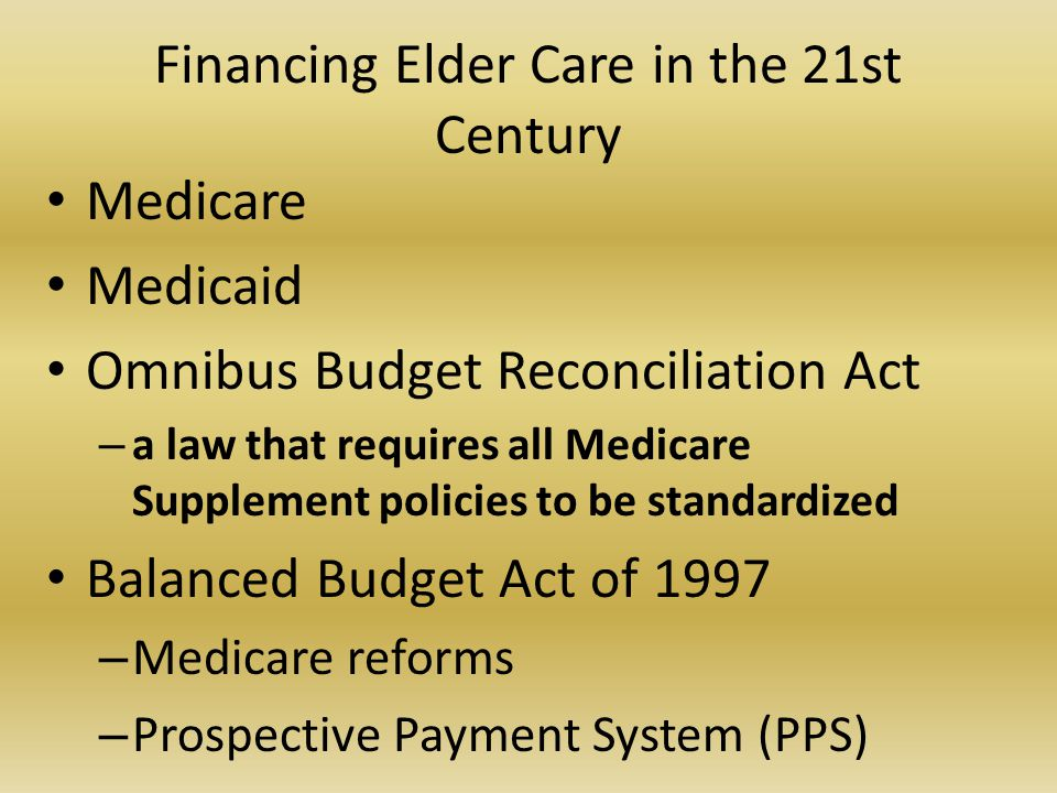 Financing Elder Care in the 21st Century