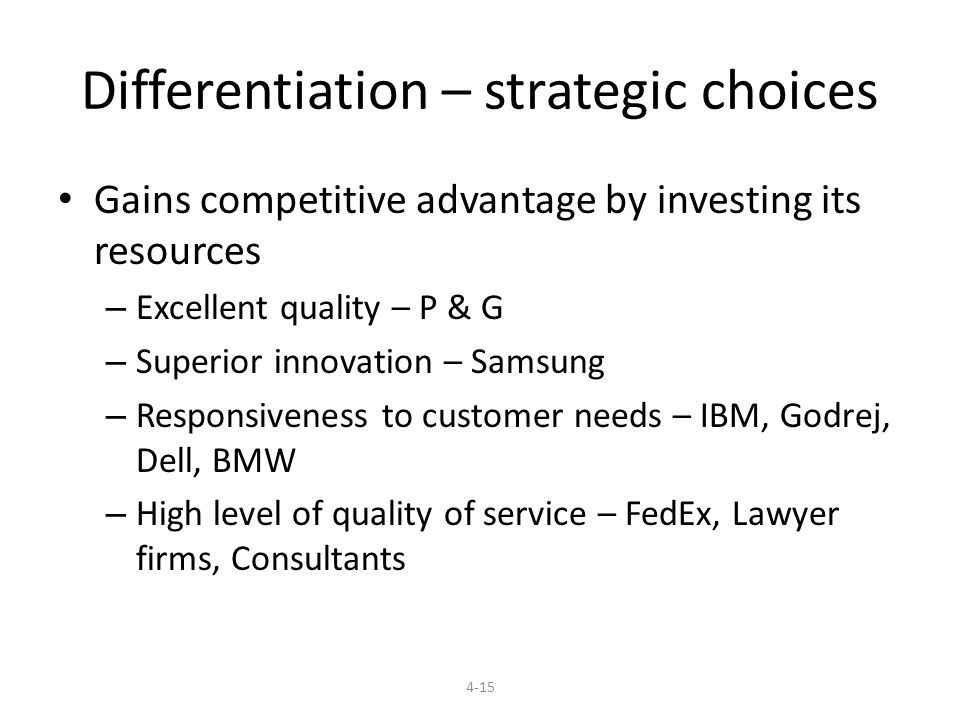 Differentiation – strategic choices