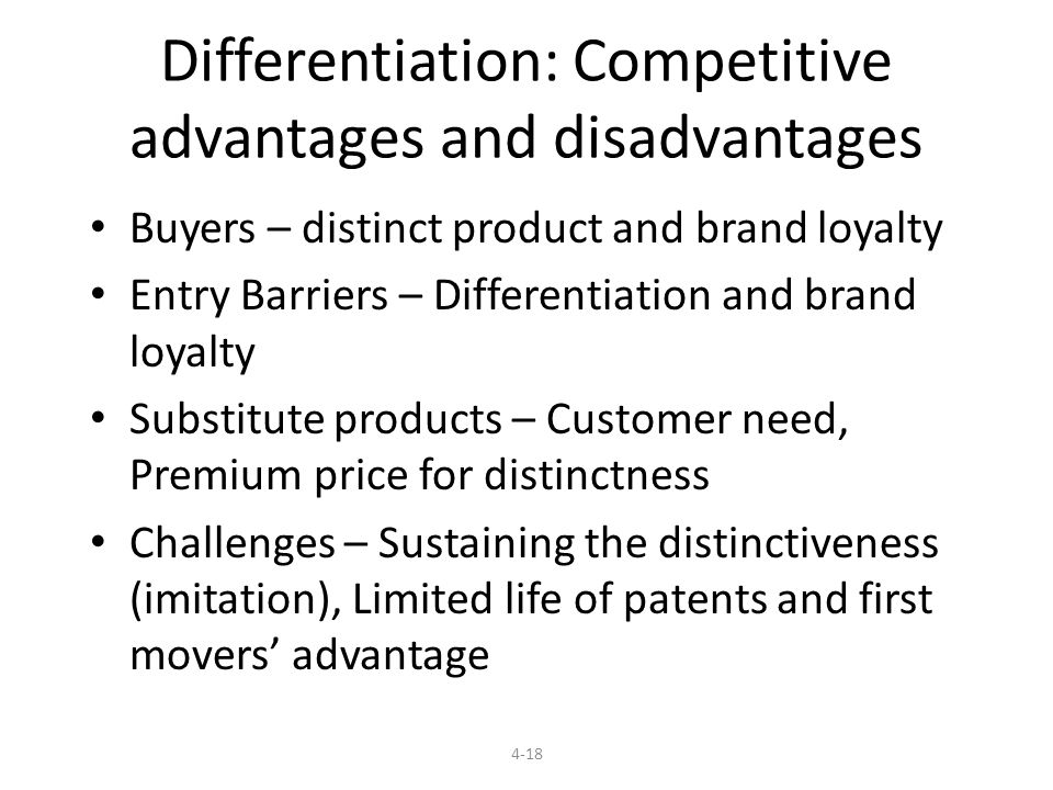 Differentiation: Competitive advantages and disadvantages