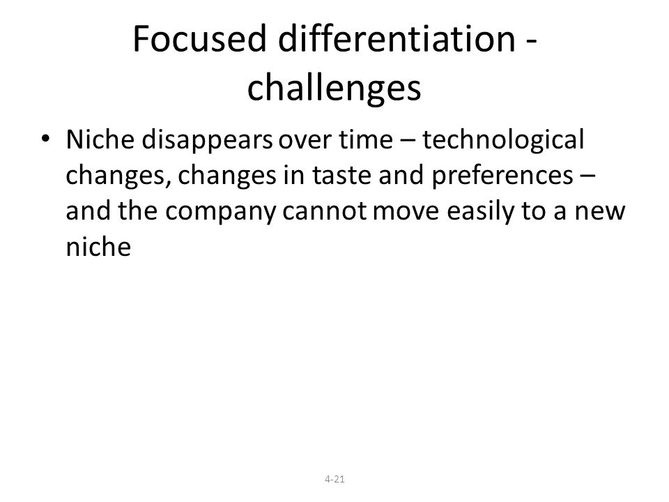 Focused differentiation - challenges