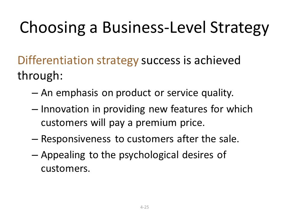 Choosing a Business-Level Strategy