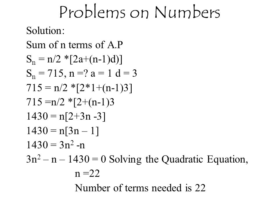Problems on Numbers Solution: Sum of n terms of A.P