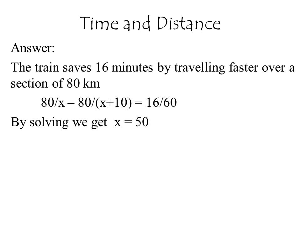 Time and Distance Answer: