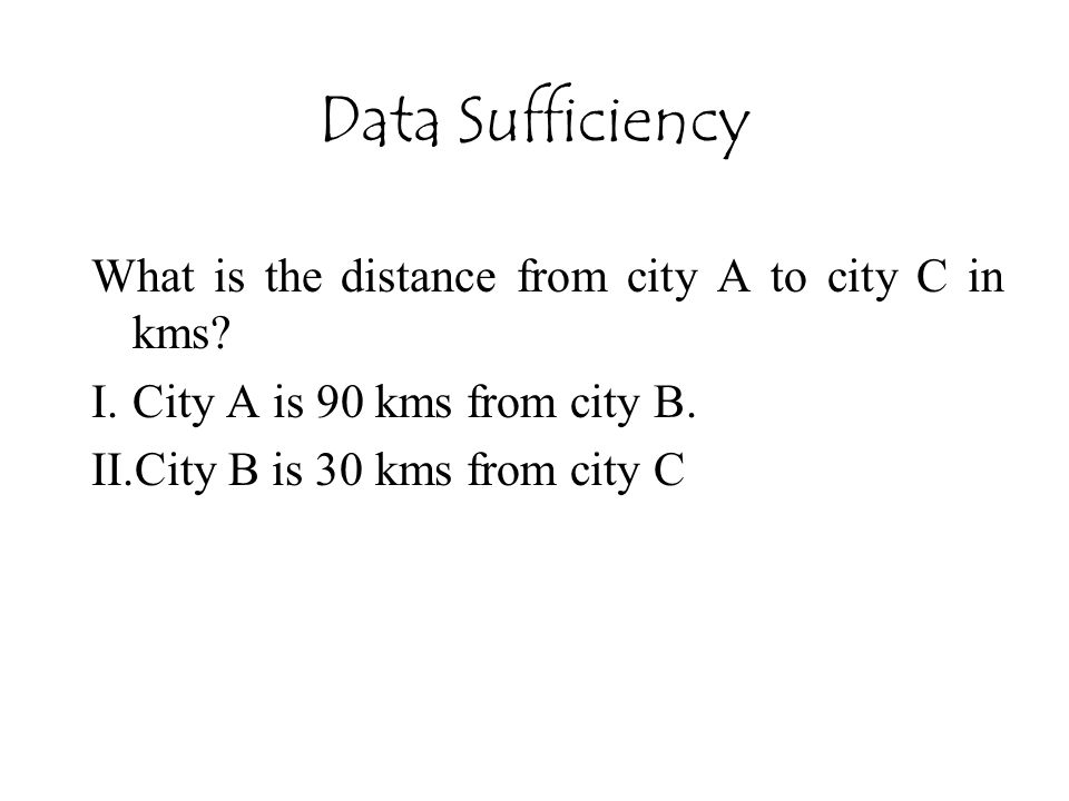 Data Sufficiency What is the distance from city A to city C in kms