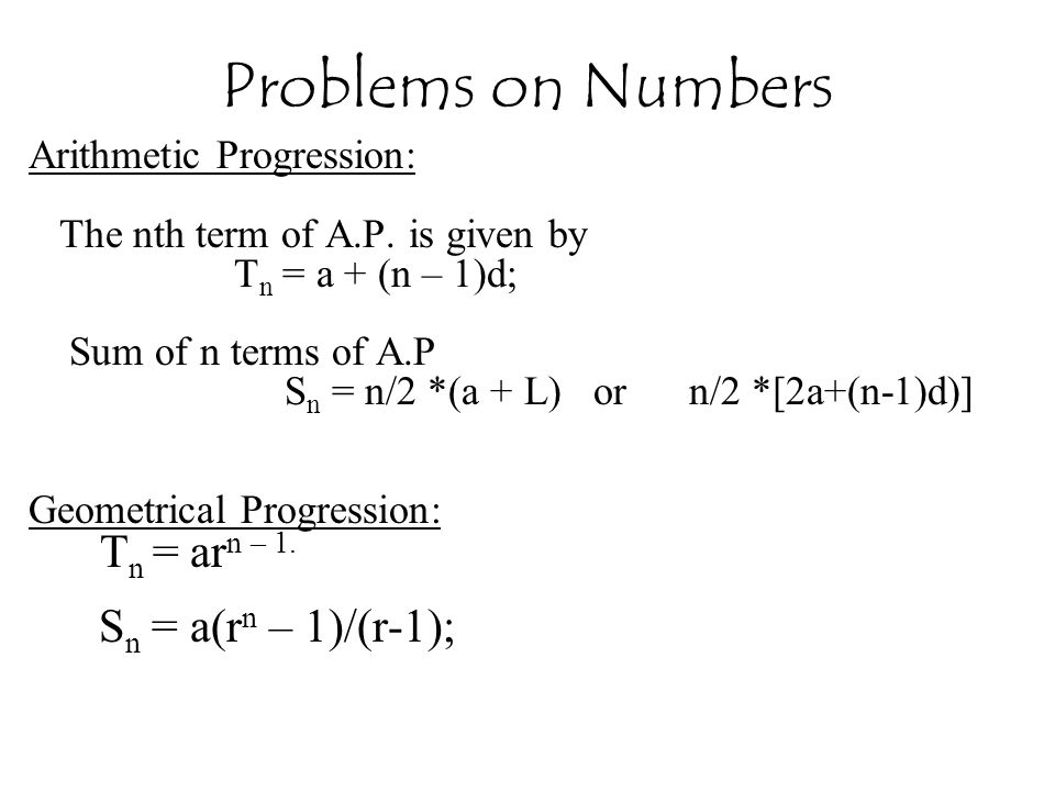 Problems on Numbers Sn = a(rn – 1)/(r-1); Arithmetic Progression: