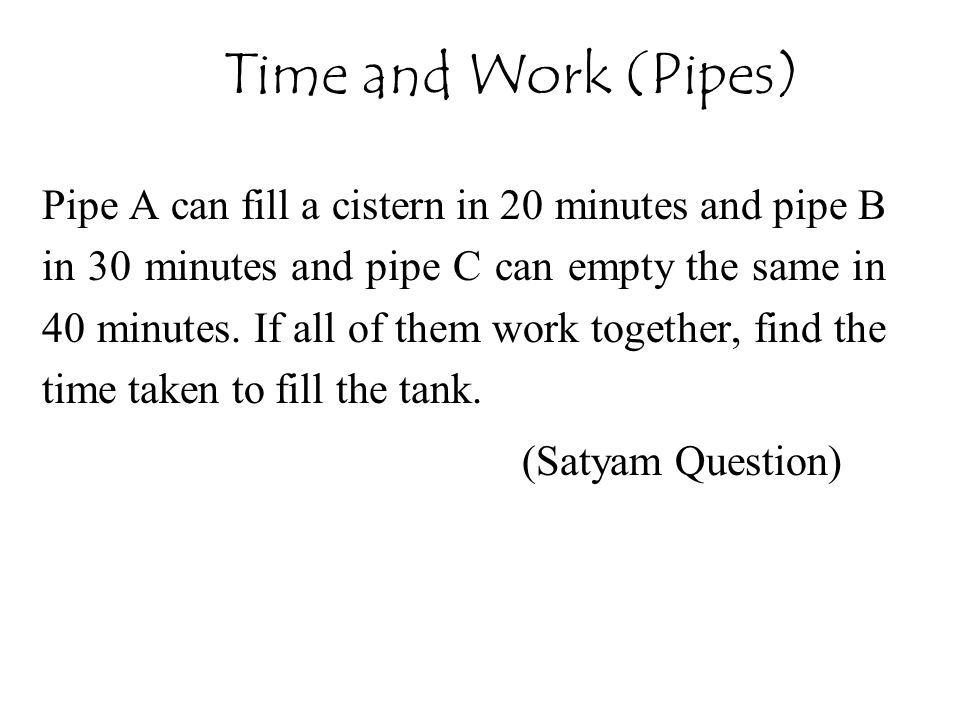 Time and Work (Pipes)