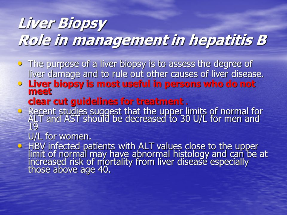 Liver Biopsy Role in management in hepatitis B