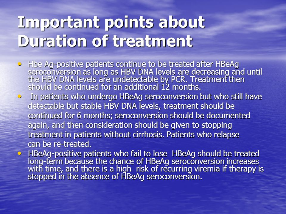 Important points about Duration of treatment