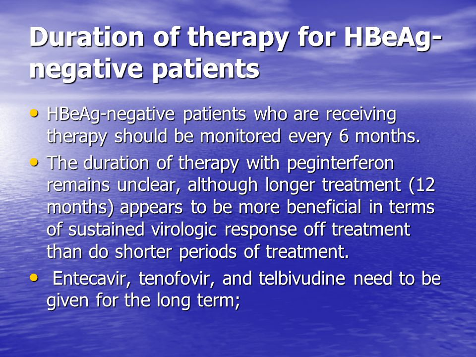 Duration of therapy for HBeAg-negative patients