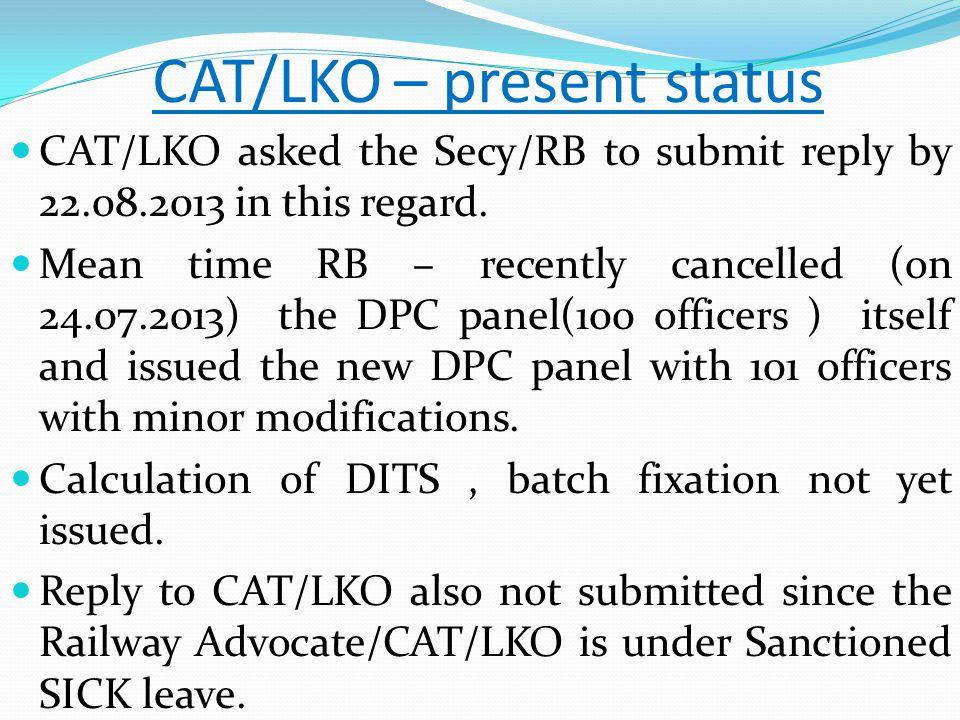 CAT/LKO – present status