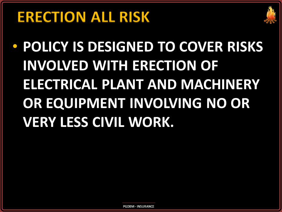 ERECTION ALL RISK