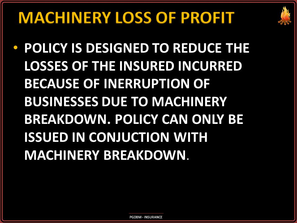 MACHINERY LOSS OF PROFIT