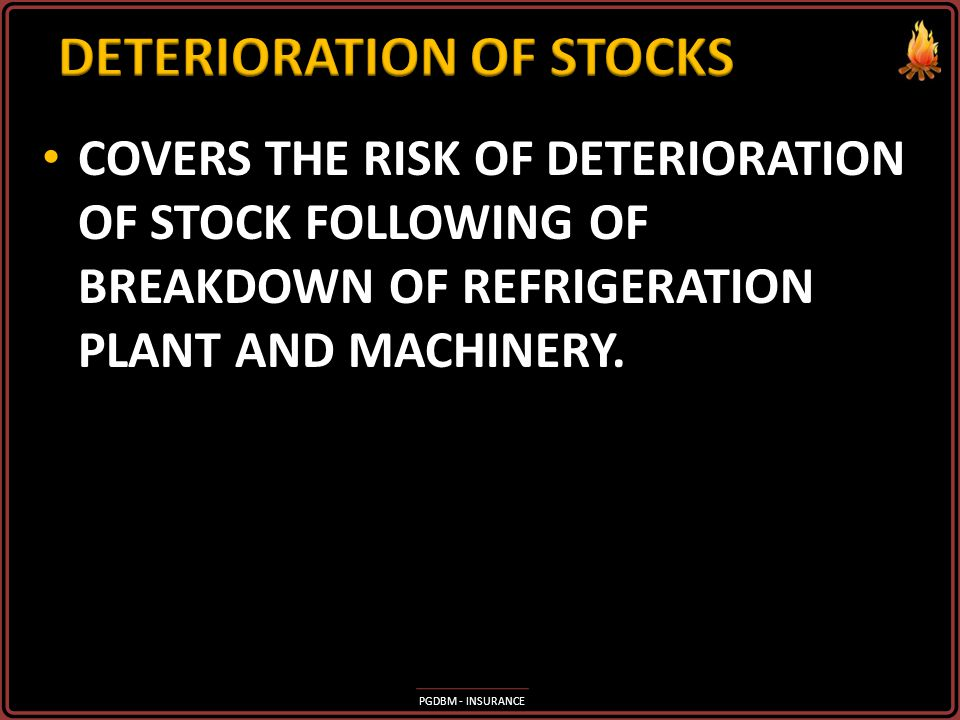 DETERIORATION OF STOCKS