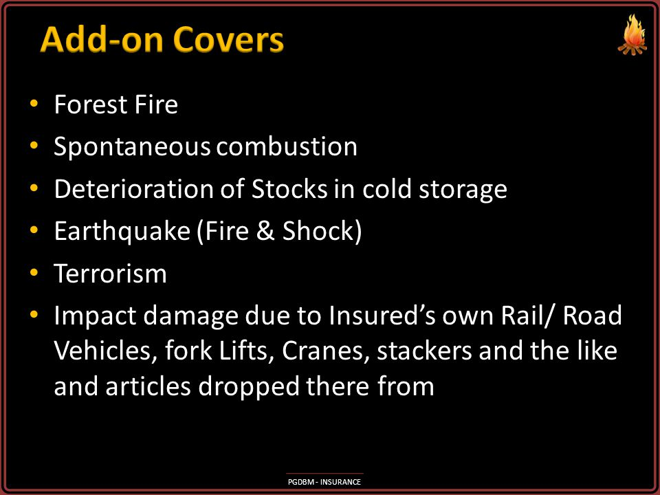 Add-on Covers Forest Fire Spontaneous combustion