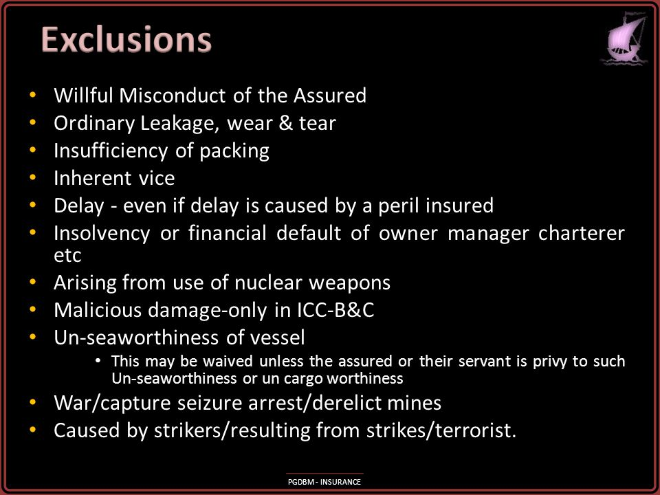 Exclusions Willful Misconduct of the Assured