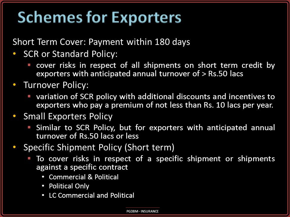 Schemes for Exporters Short Term Cover: Payment within 180 days