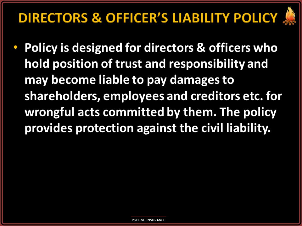 DIRECTORS & OFFICER'S LIABILITY POLICY
