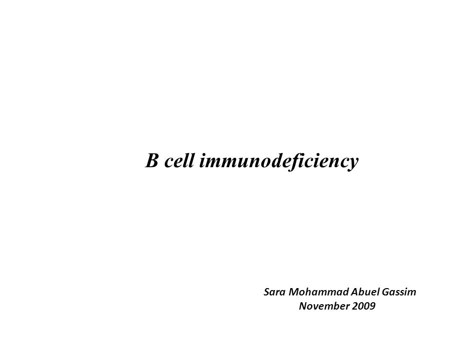 B cell immunodeficiency