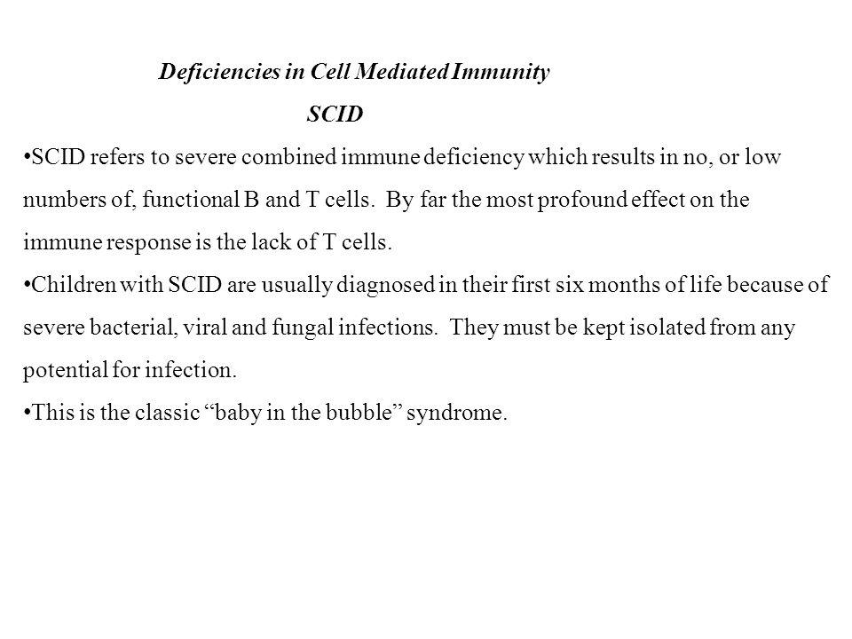 Deficiencies in Cell Mediated Immunity SCID