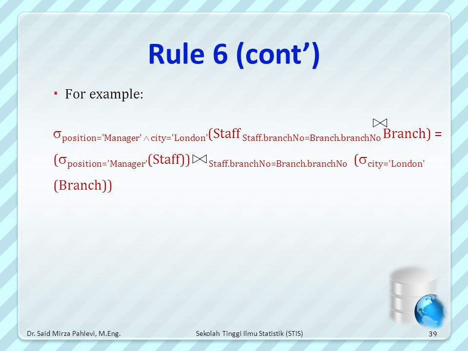 Rule 6 (cont') For example: