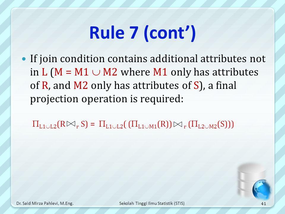 Rule 7 (cont')