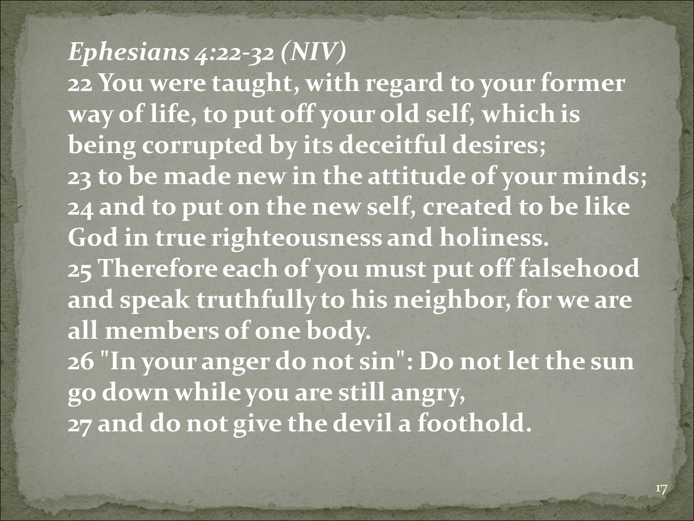 Ephesians 4:22-32 (NIV)