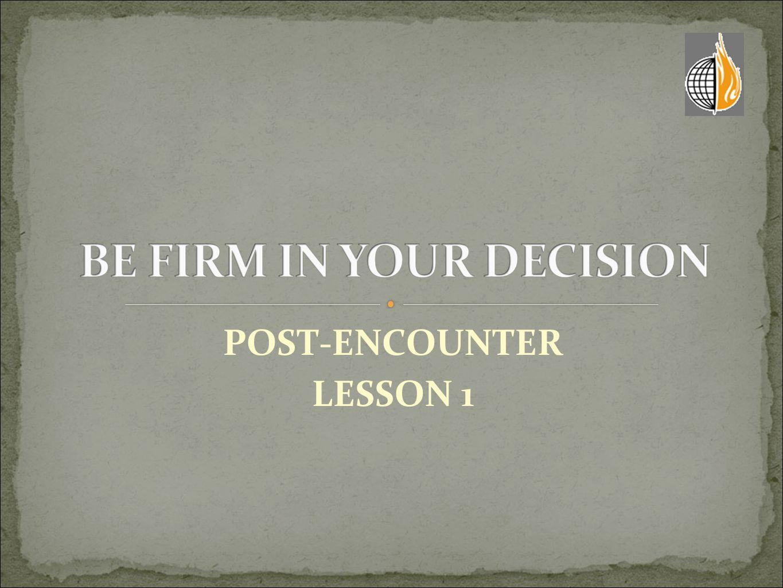 POST-ENCOUNTER LESSON 1