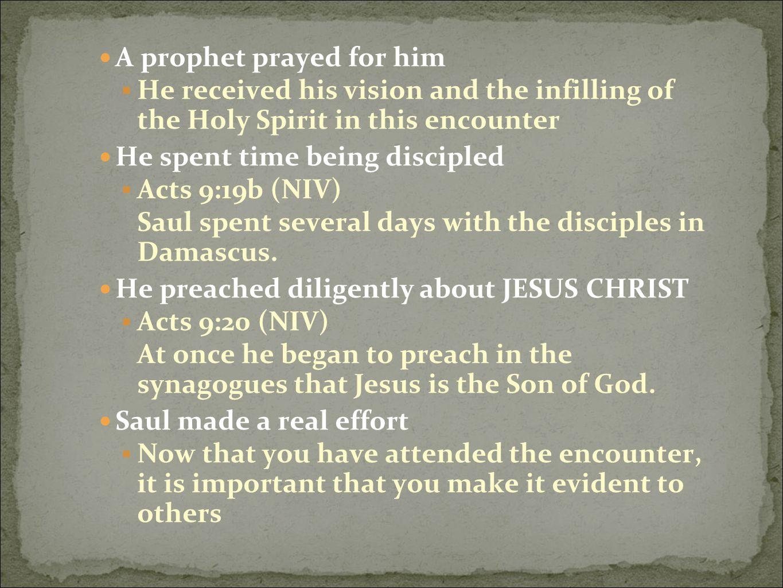 A prophet prayed for him