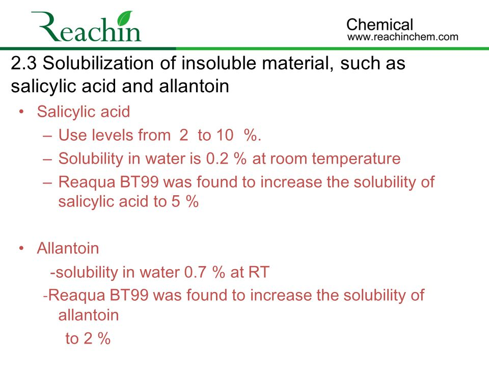 2.3 Solubilization of insoluble material, such as salicylic acid and allantoin