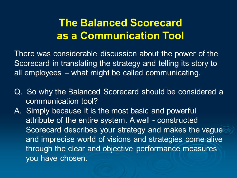 The Balanced Scorecard as a Communication Tool