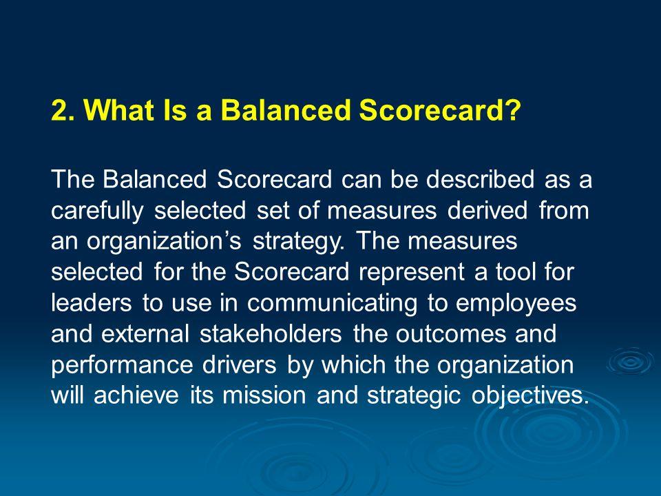 2. What Is a Balanced Scorecard