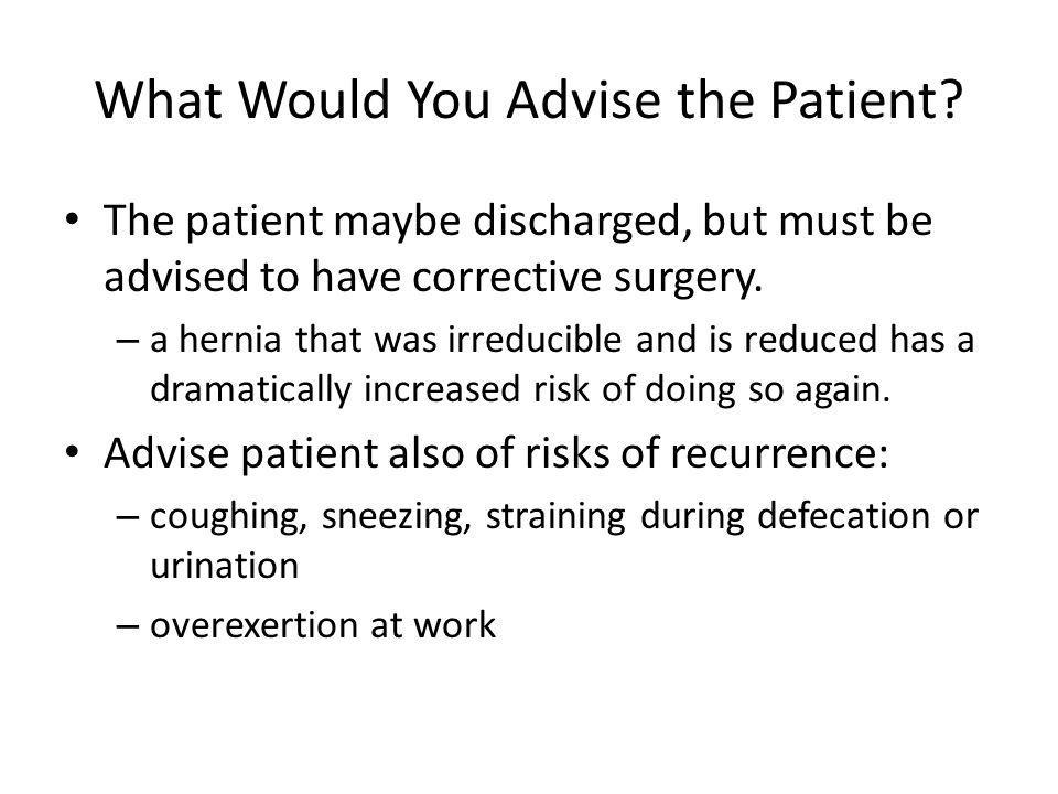 What Would You Advise the Patient