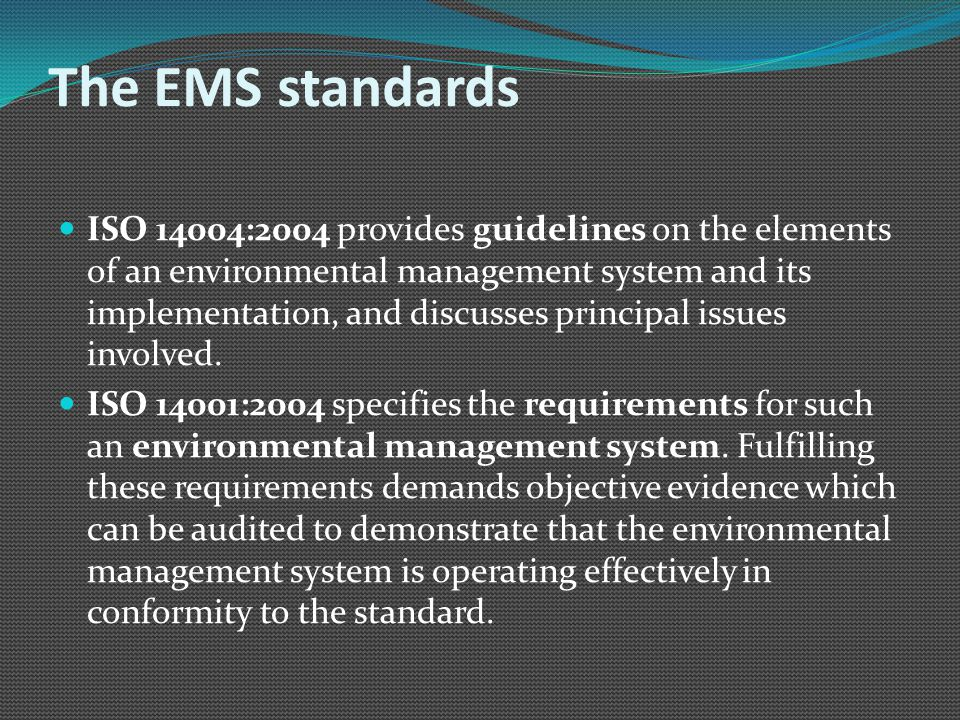 The EMS standards