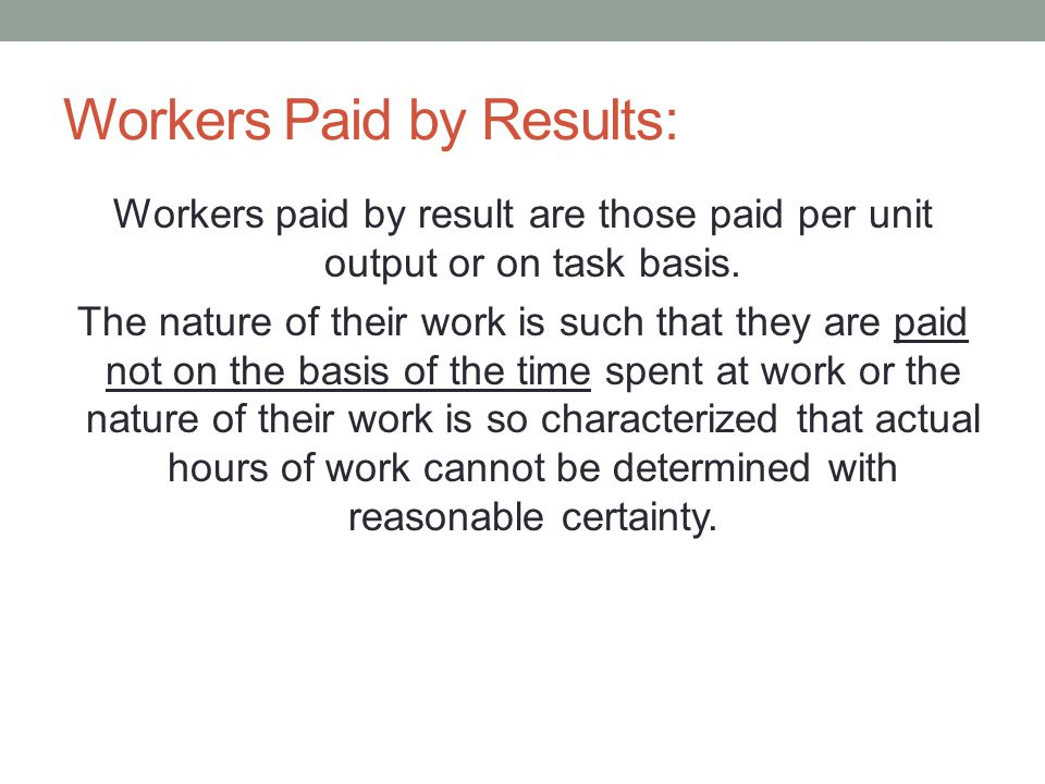 Workers Paid by Results: