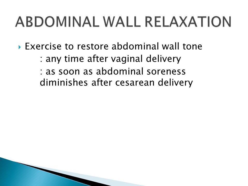 ABDOMINAL WALL RELAXATION