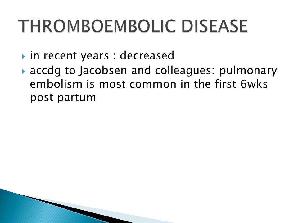 THROMBOEMBOLIC DISEASE