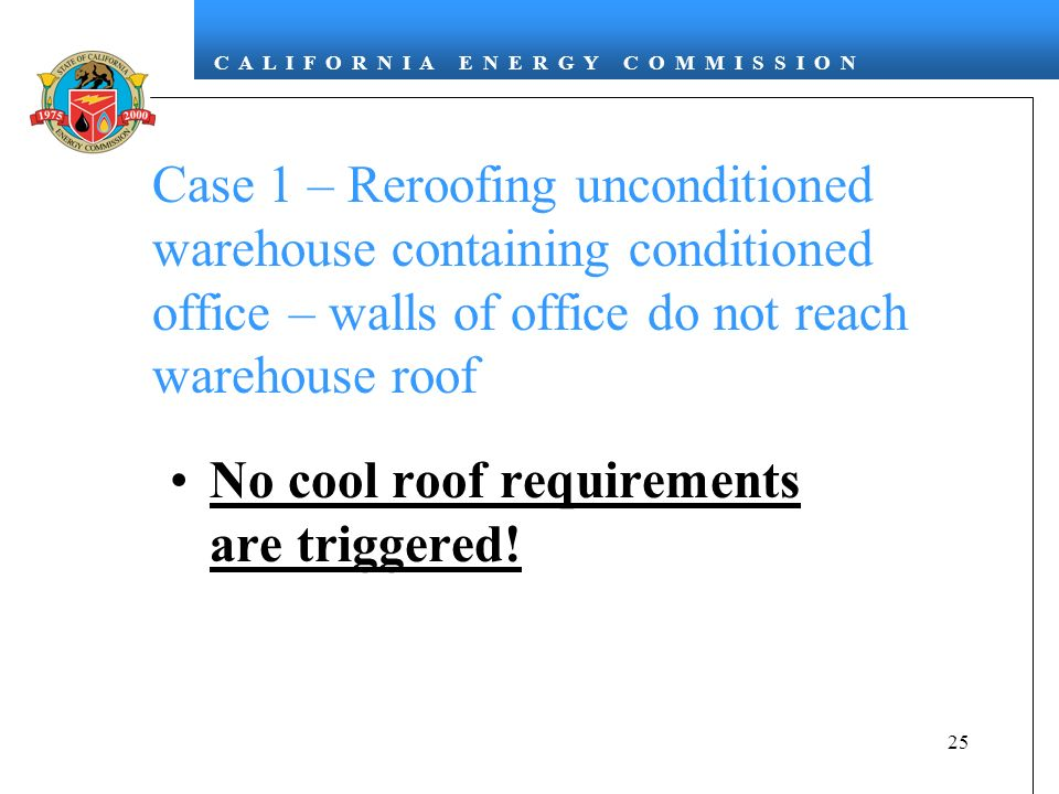 Case 1 – Reroofing unconditioned warehouse containing conditioned office – walls of office do not reach warehouse roof