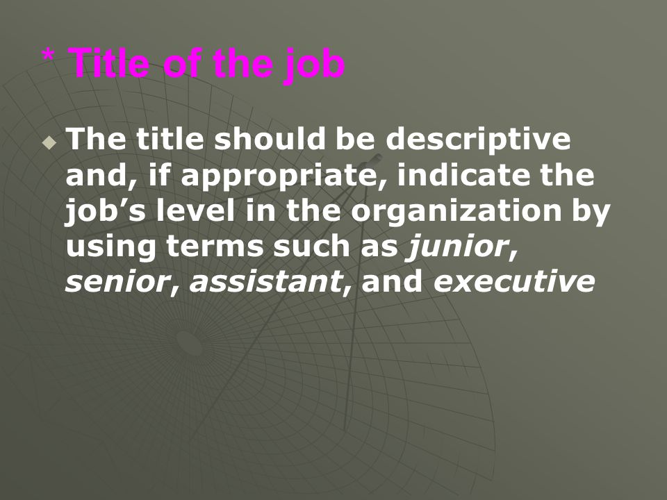 * Title of the job