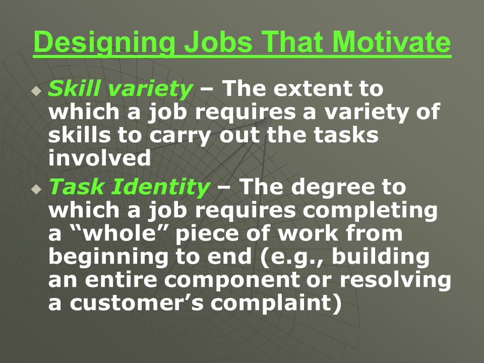 Designing Jobs That Motivate