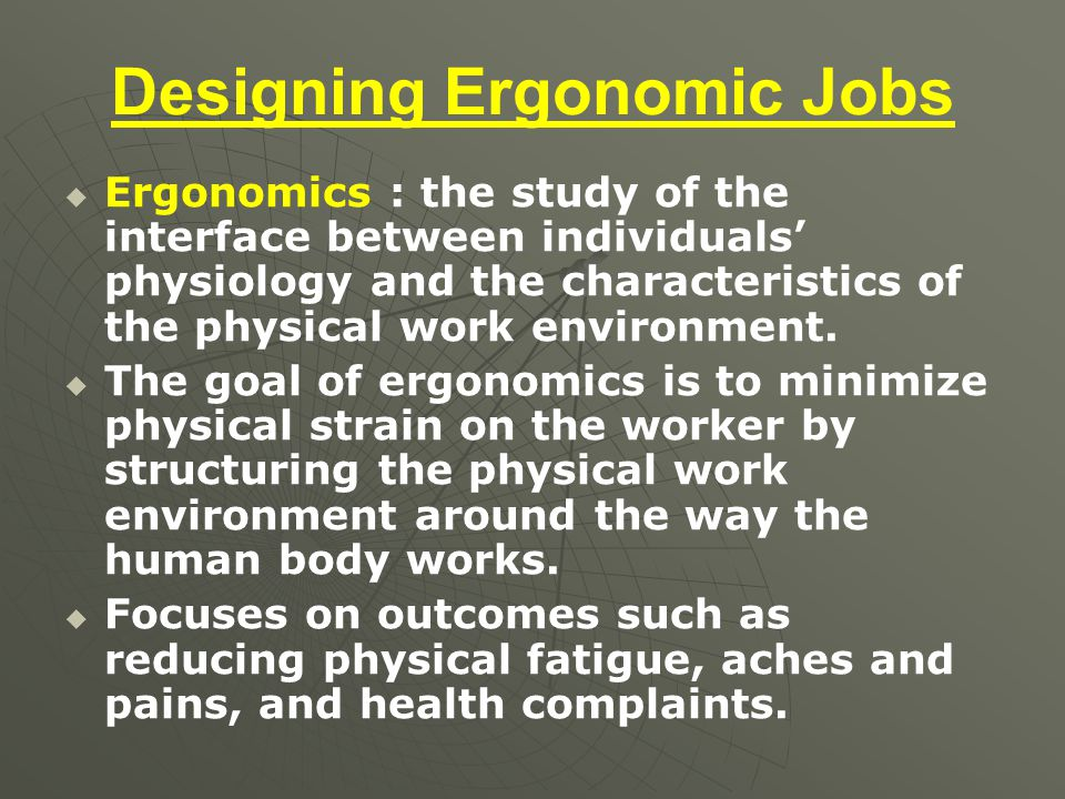 Designing Ergonomic Jobs